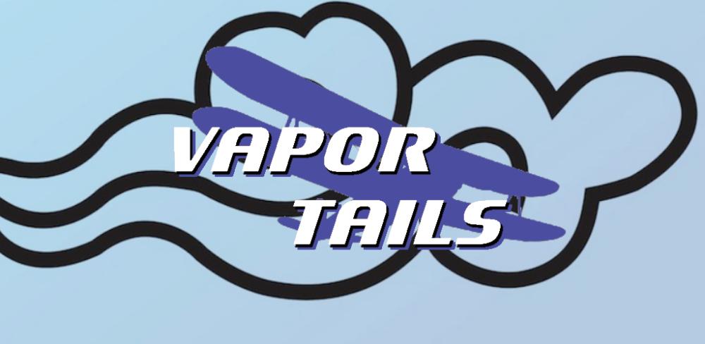 Vapor Tails Full